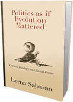 Cover of Lorna Salzman, Politics as if Evolution Mattered